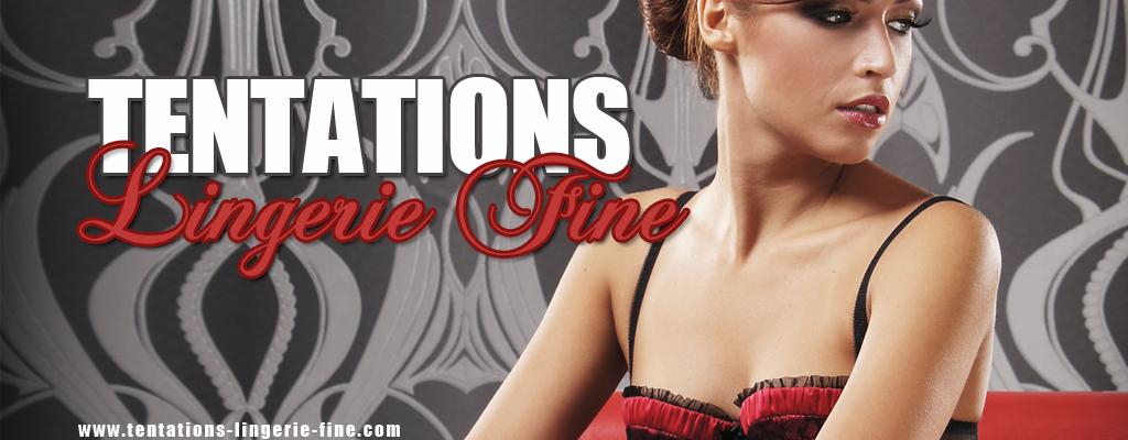 Tentations lingerie fine